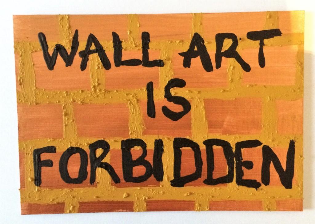 Wall Art Is Forbidden, 2020